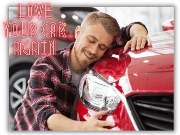 love your car again